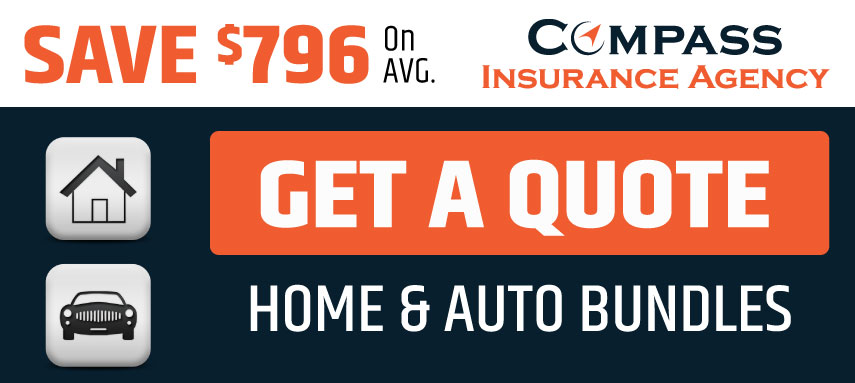 Get a Home & Auto Bundle Quote from Compass Insurance Agency and Save $796